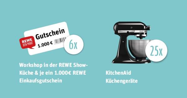 REWE Gewinnspiel: Gutscheine im Wert von 6.000 Euro und 25 Kitchen ...